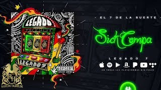 Legado 7 - Sick Compa [Official Audio]