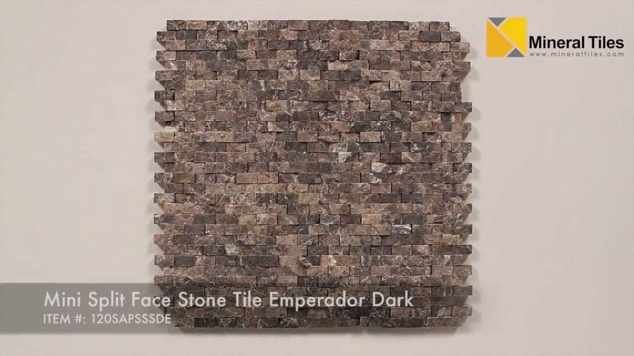 Mini Split Face Stone Tile Emperador Dark 120SAPSSSDE YouTube