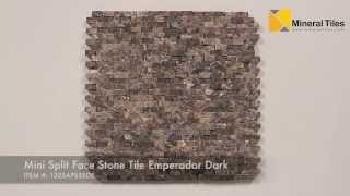 Mini Split Face Stone Tile Emperador Dark - 120sapsssde