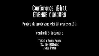 Étienne Chouard : LE NÉCESSAIRE PROCÈS CITOYEN DE L'ÉLECTION