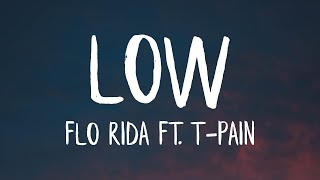 Flo Rida - Low ft. T-Pain [Apple Bottom Jeans] (Lyrics)