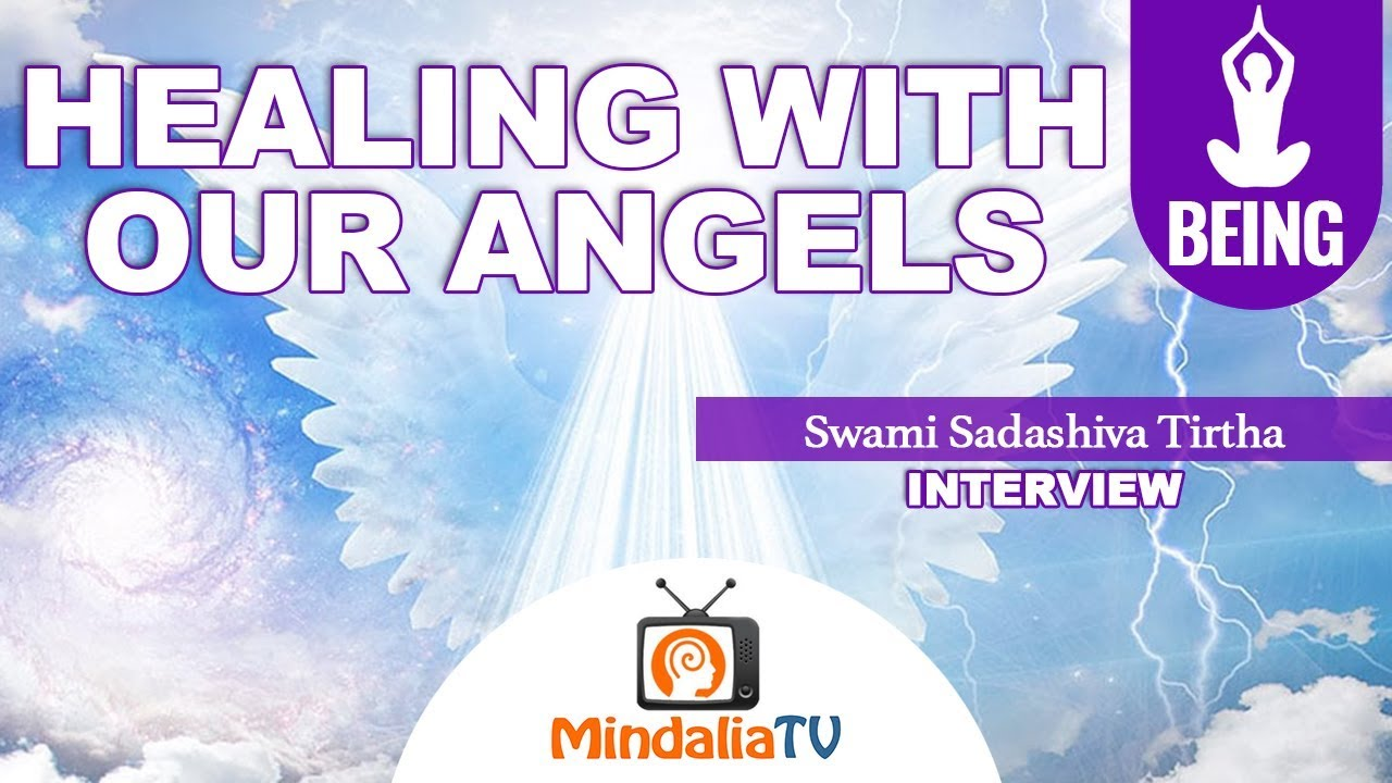 Healing with our Angels, by Swami Sadashiva Tirtha