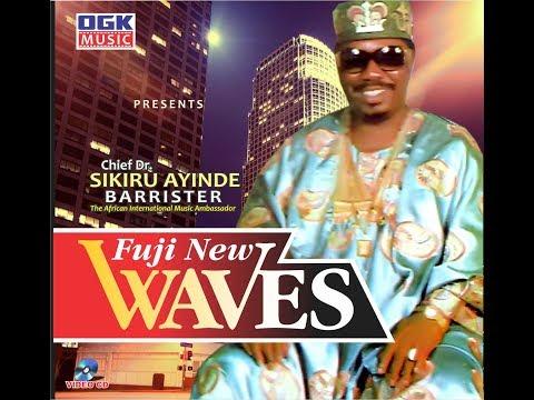 Fuji New Waves by Dr Sikiru Ayinde Barrister