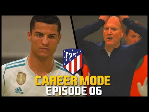 FIFA 18 | Atletico Madrid Career Mode - 'MADRID DERBY!' | #06