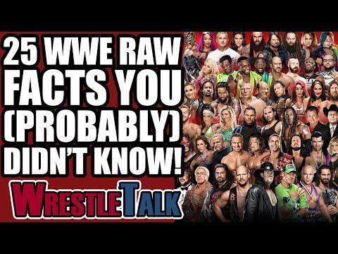 25 FASCINATING WWE Raw Facts You (Probably) DIDN