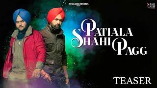 Patiala Shahi Pagg | Rakhwan Kota | Kulbir Jhinjer | VJR | Official Teaser | Super Hit Song