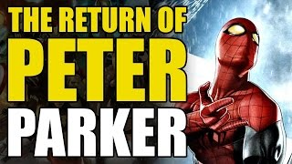 The Return of Peter Parker (Superior Spider-Man Conclusion: Goblin Nation)