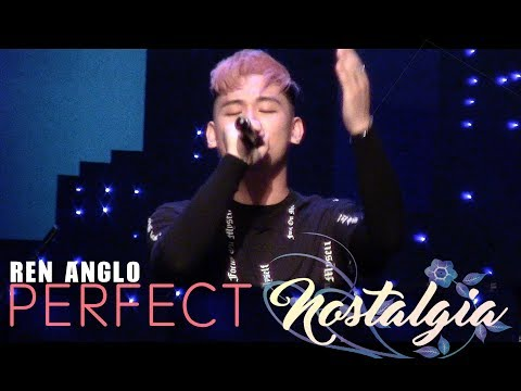 Ren Anglo: Perfect - NOSTALGIA Concert Live in Los Angeles