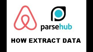 Gambar cover How use PARSEHUB for AIRBNB