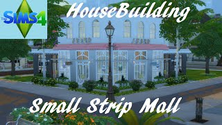 The Sims 4: House Building - Small Strip Mall