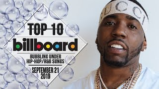 Top 10 • US Bubbling Under Hip-Hop/R&B Songs • September 21, 2019 | Billboard-Charts