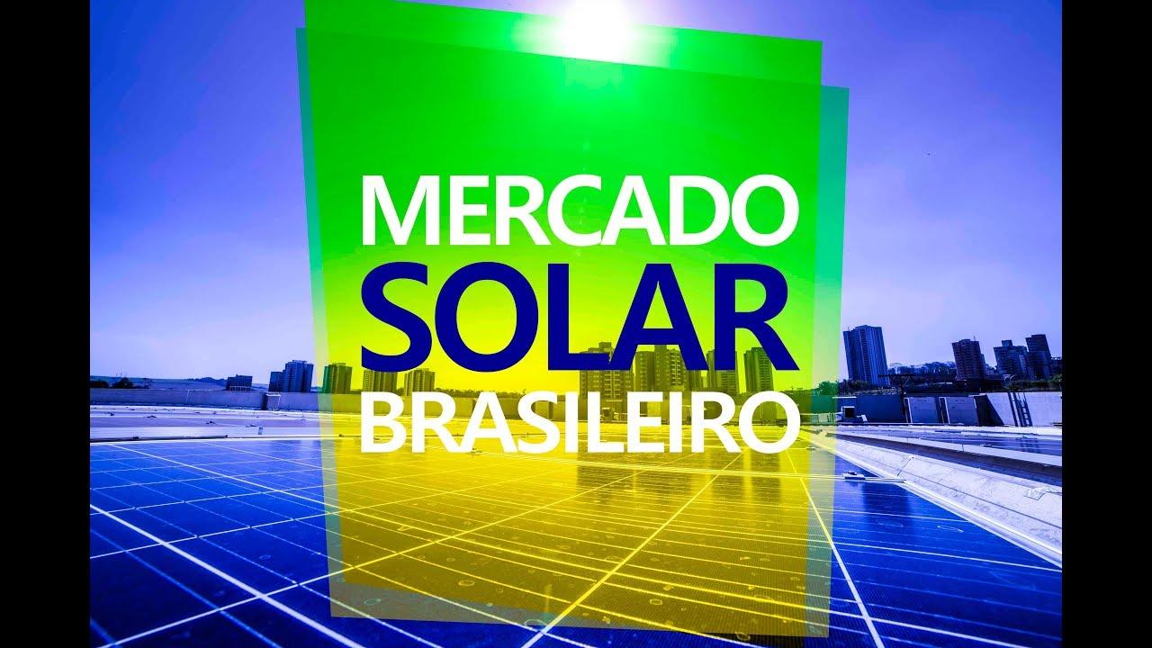 MERCADO DE ENERGIA SOLAR EVOLUÇÃO MENSAL
