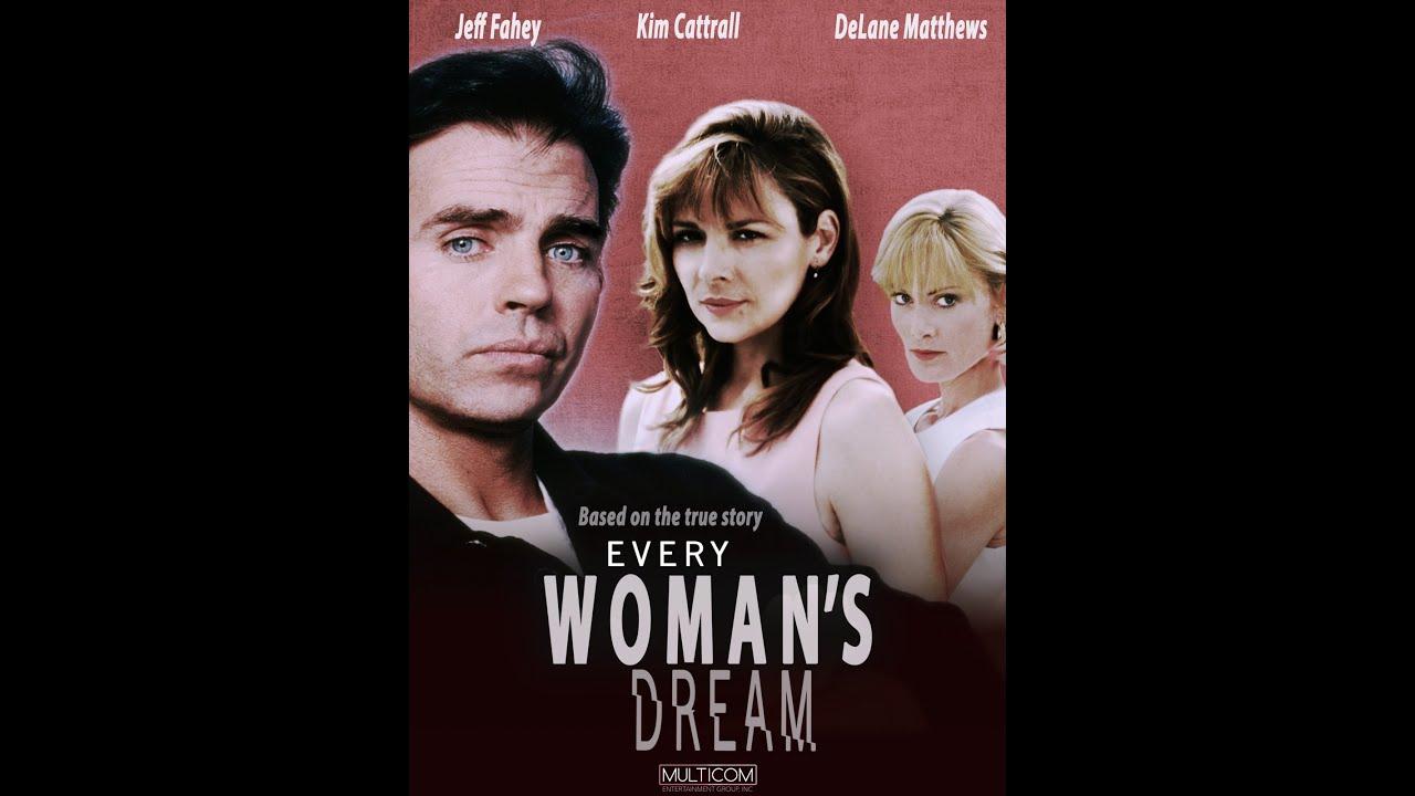 Download Every Woman's Dream (1995) | Full Movie | Jeff Fahey | Kim Cattrall | DeLane Matthews
