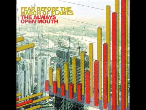 Fear Before The March Of Flames - Mouth (w/ Lyrics)