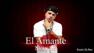 El Amante Nicky Jam Remix Extended Jhex