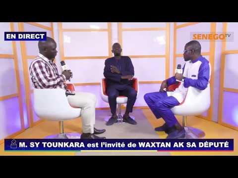 M. Sy Tounkara est l'invité de  votre émission Waxtane Ak Sa Député