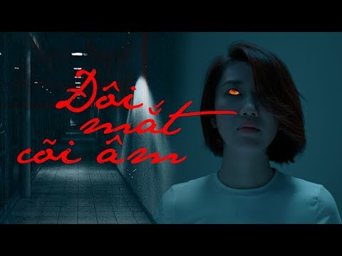 Phim Hay 2019 Đôi Mắt Cõi Âm