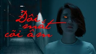Phim Hay 2019 Đôi Mắt Cõi Âm - Phim Kinh Dị Không Dành Cho Người Yếu Tim Hay Nhất 2019