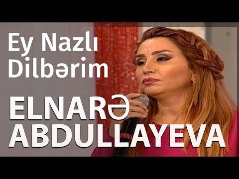 Elnarə Abdullayeva Muğam Ey Nazlı Dilbərim  Sevimli Mahni (11.10.2018)
