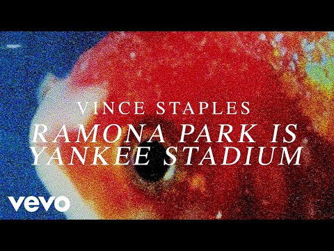 Vince Staples - Ramona Park Is Yankee Stadium (Audio) Thumbnail image