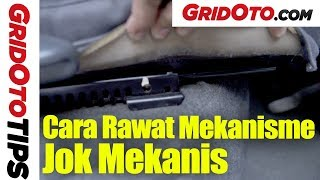 Cara Rawat Mekanisme Jok Mekanis | How To | GridOto | Tips