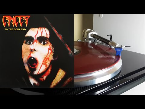CANCER To The Gory End (Full Album) Vinyl rip