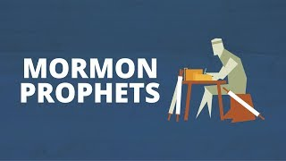 Mormon Prophets | Now You Know