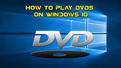 How to Play DVDs on Windows 10 for free