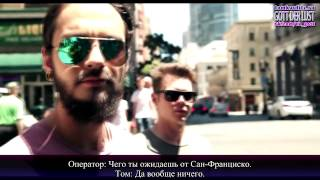 In The Streets Of San Francisco - Tokio Hotel TV 2015 EP 24 ( с русскими субтитр