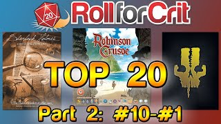 Roll For Crit's Top 20 Games of All Time | Part 2: #10-#1