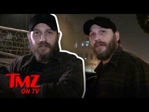 Tom Hardy Will Do Anything To Avoid Talking Politics | TMZ TV