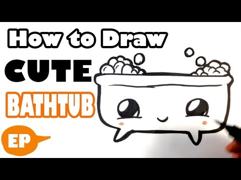 How To Draw A Cute Bathtub Easy Pictures To Draw Youtube