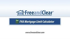 FHA Mortgage Loan Limit Calculator Video
