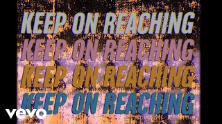 Noel Gallagher's High Flying Birds - 'Keep On Reaching' (Official Lyric Video)