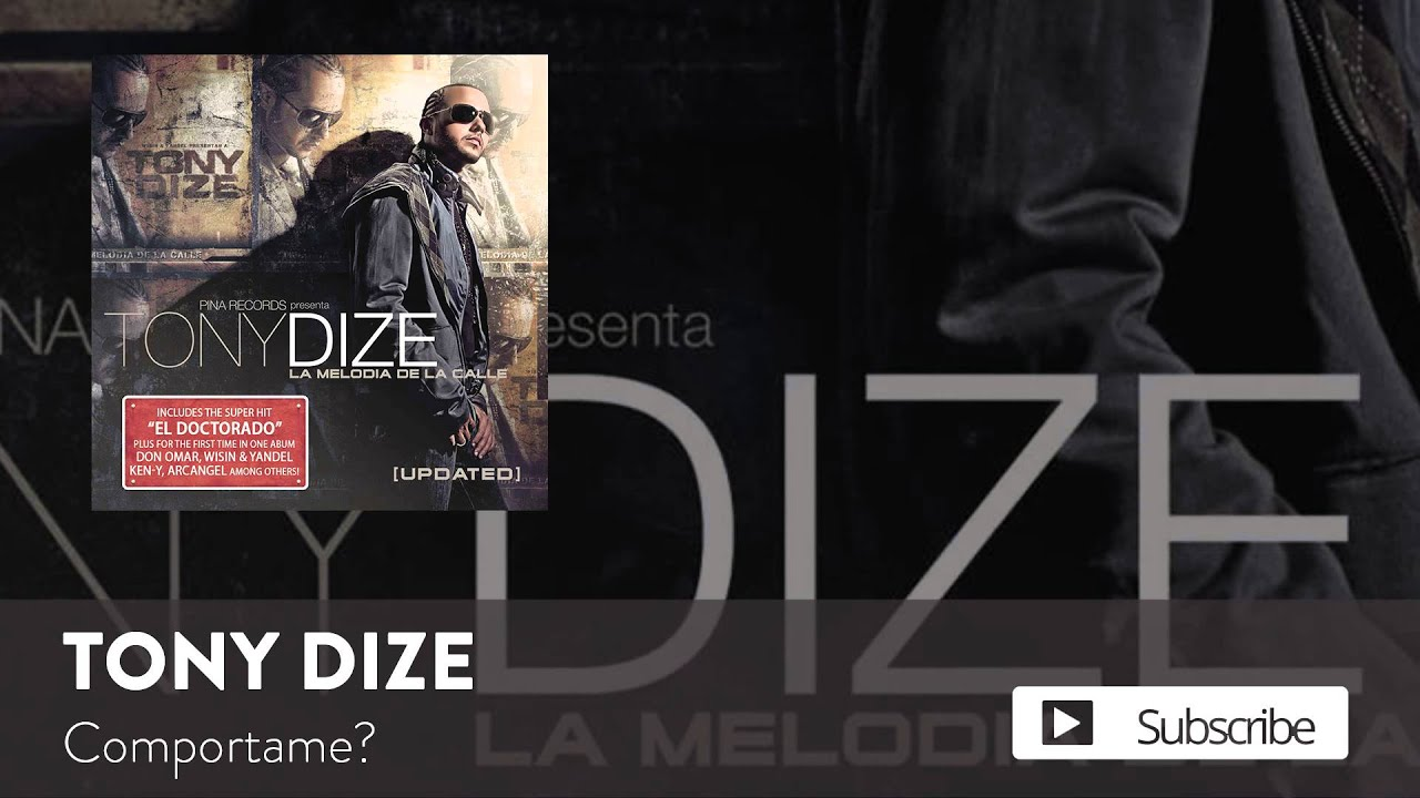 Tony Dize - Comportarme  [Official Audio]