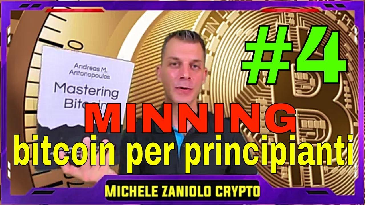 mineraria bitcoin per i principianti)