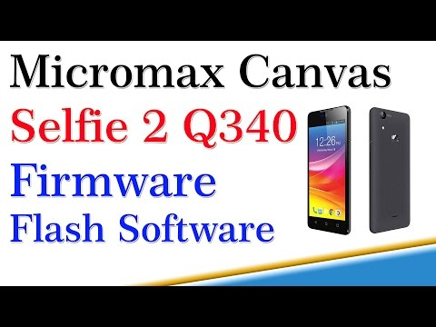 How to Micromax Q340 Flashing