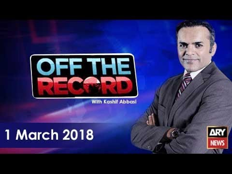 Off The Record 1st March 2018-Dr Shahid Masood's case is a challenge for the courts