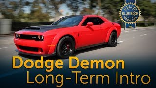 2018 Dodge Challenger SRT Demon - Long-Term Ownership Intro