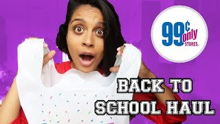 99 CENT STORE BACK TO SCHOOL HAUL!