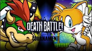 Death Battle Score Tournament: Bowser Vs Tails