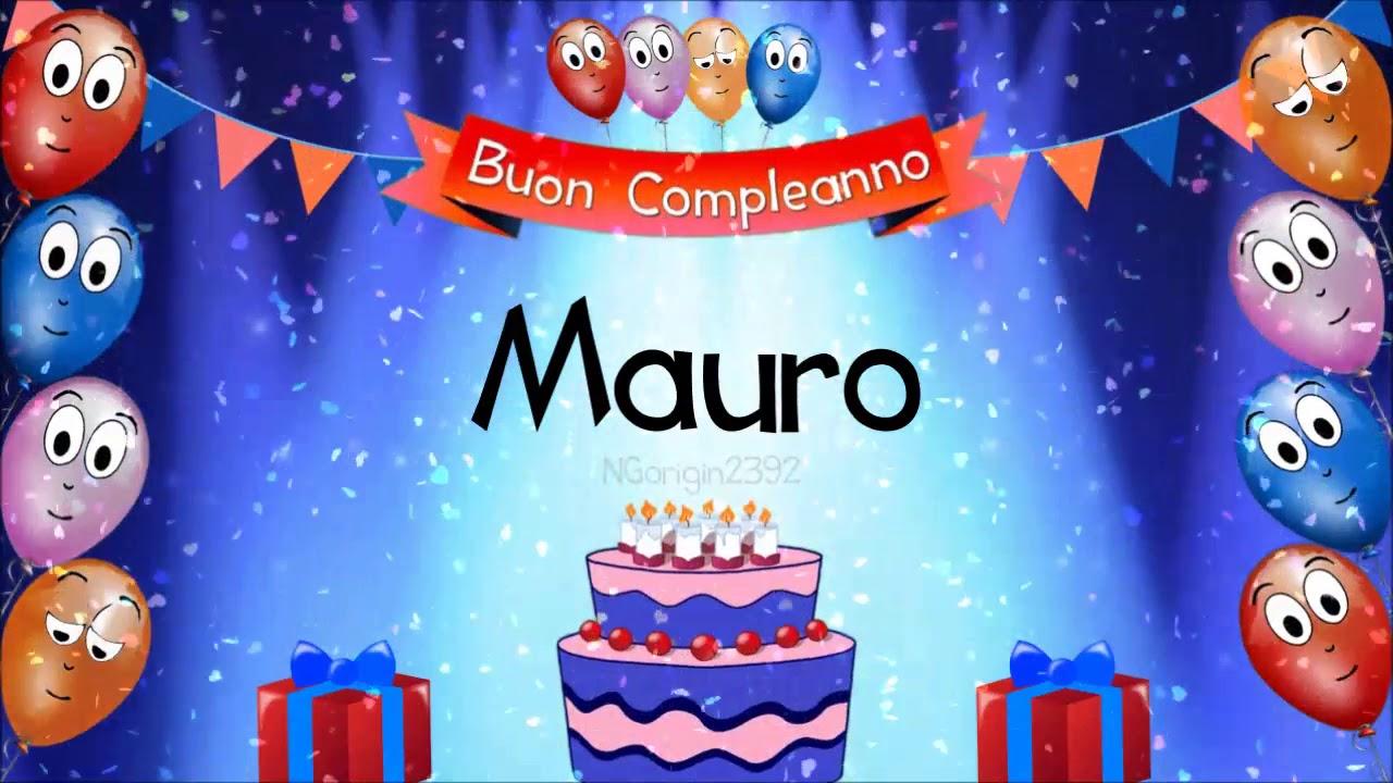 Tanti Auguri Di Buon Compleanno Mauro Youtube