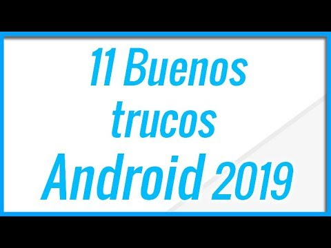 10 Trucos Android  ONE - 2019 - Android Puro