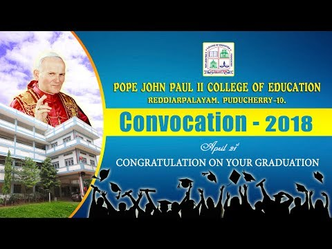 CONVOCATION - 2018 @ Pope John Paul II College Of Education.