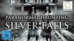 Paranormal Haunting at Silver Falls [HD] (Horrorfilm | deutsch)