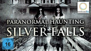Paranormal Haunting at Silver Falls [HD] (Horrorfilm   deutsch)