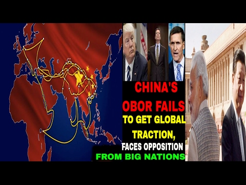 CHINA'S OBOR FAILS TO GET GLOBAL TRACTION, FACES OPPOSITION FROM BIG NATIONS