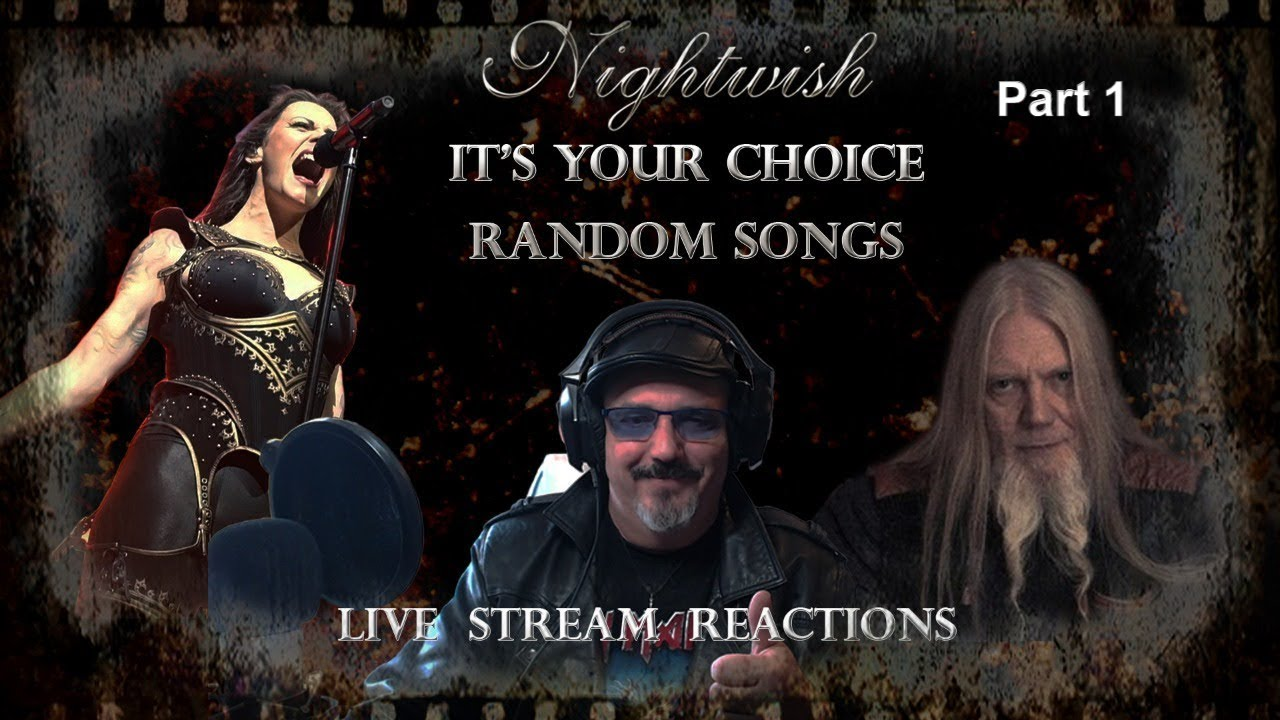 NIGHTWISH - RANDOM SONGS - IT'S YOUR CHOICE, MAKE A REQUEST IN THE CHAT