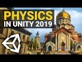 NEW PHYSICS IN UNITY 2019! 🔥 Overview