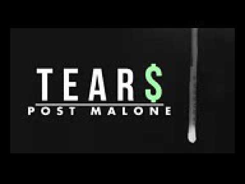 Tears -post malone